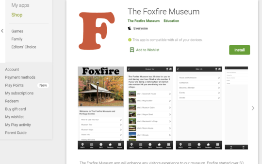 The Foxfire Museum App is LIVE!